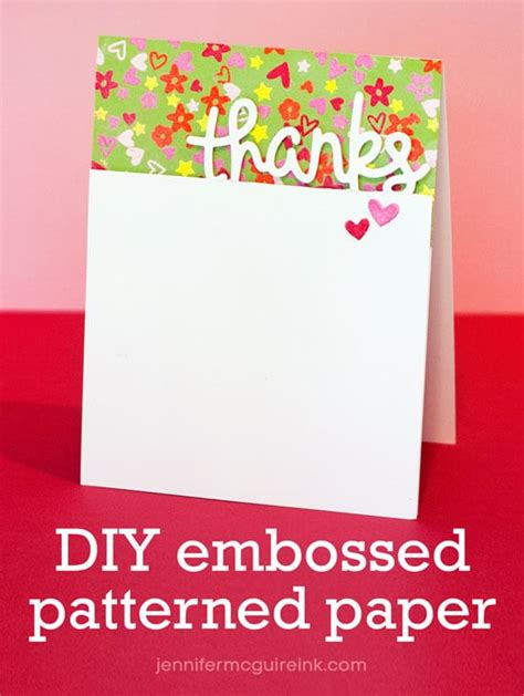 by jennifer mcguire ink video diy embossed patterned paper 3 cards giveaway