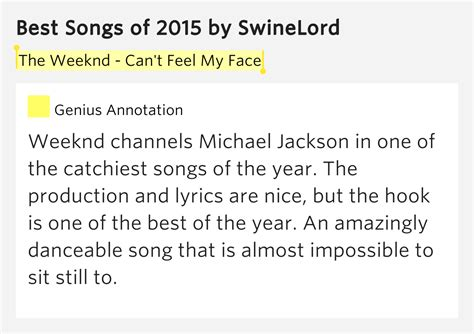 my lyrics meaning the weeknd can t feel my best songs of 2015