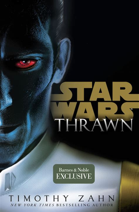 thrawn wars books the barnes noble edition of wars thrawn has an