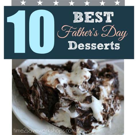 fathers day desert best s day dessert ideas kasey trenum