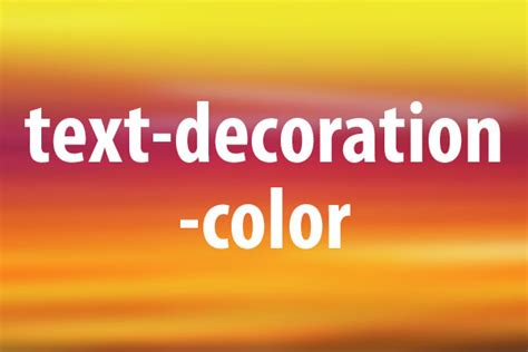 Text Decoration Color by