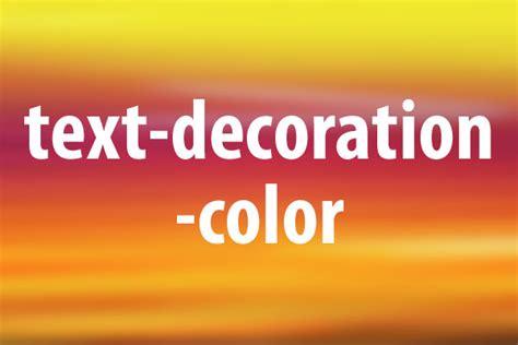 text decoration color text decoration colorプロパティの意味と使い方 css できるネット
