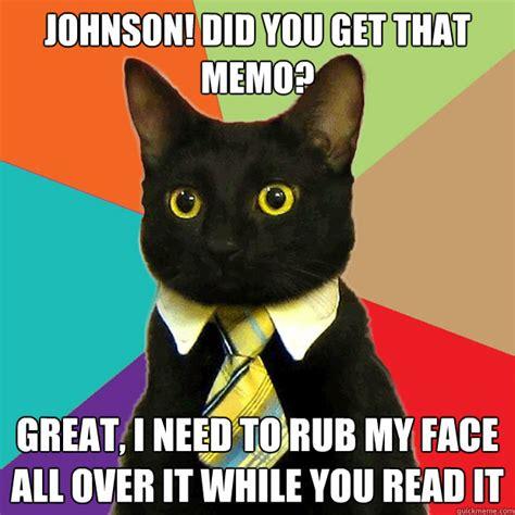Meme Johnson - johnson did you get that memo cat meme cat planet cat