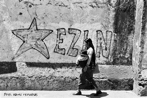 imagenes del movimiento zapatista de liberacion nacional tag archives ezln