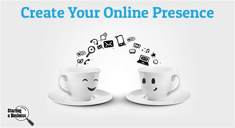 build your online how to build a strong online presence for your business