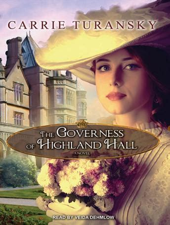 to a governess a highland novella books listen to governess of highland by carrie turansky at