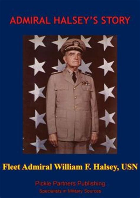 halsey books admiral halsey s story illustrated edition by fleet