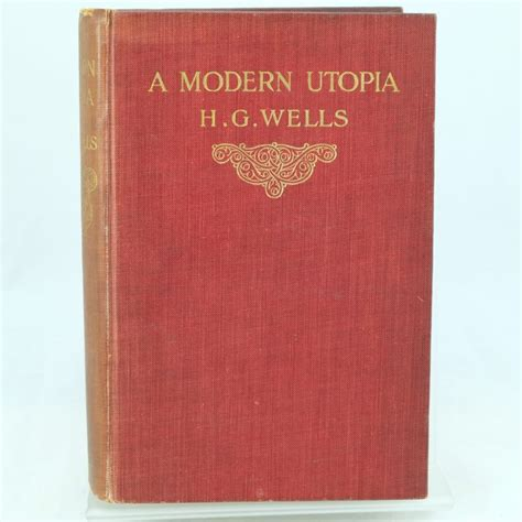 a modern utopia books a modern utopia by h g edition and