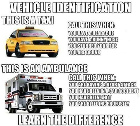 Ambulance Meme - ems meme ambulance vs taxi stuff i like pinterest