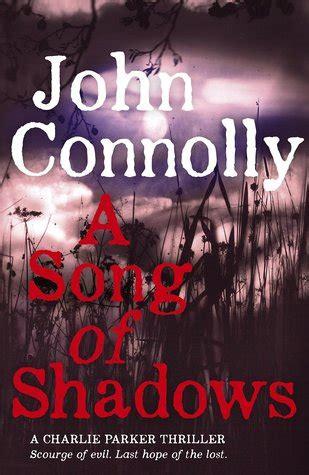 a song unheard shadows books a song of shadows 13 by connolly