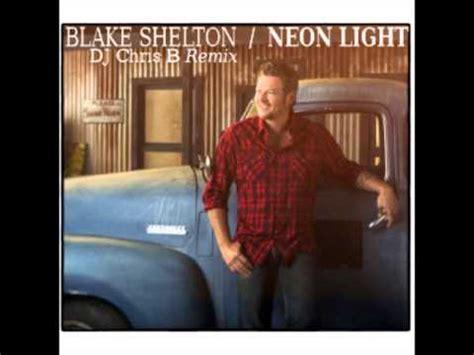 shelton neon light official audio shelton neon light audio dcb remix
