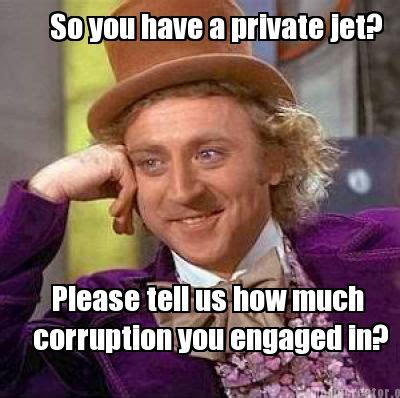 Private Meme Generator - meme creator so you have a private jet please tell us