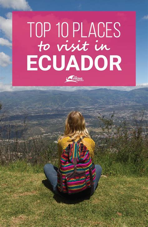 Top 10 Places To Go by Top 10 Places To Visit In Ecuador The Viking Abroad