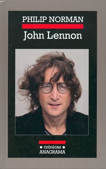 john lennon biography norman quotes by philip norman like success