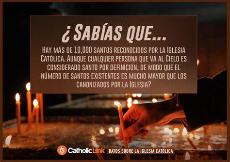 imagenes con textos interesantes 10 datos muy interesantes sobre la iglesia cat 243 lica