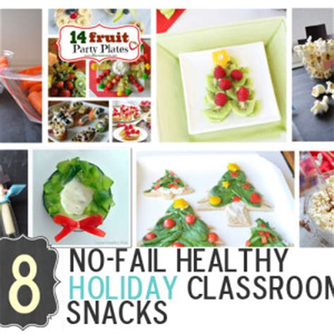 pre k christmas party snack ideas 25 healthy snacks and foods healthy ideas for