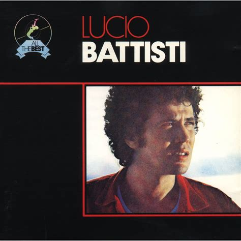 lucio battisti all the best all the best lucio battisti mp3 buy tracklist