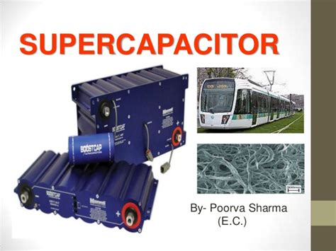 supercapacitor or supercapacitor supercapacitors