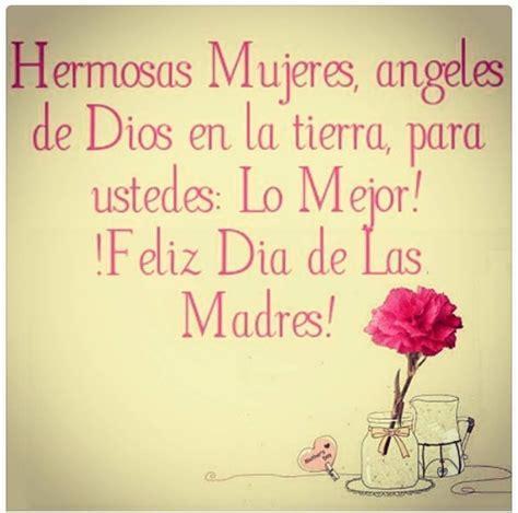 imagenes feliz dia a todas las mujeres hermosas mujeres feliz d 237 a de las madres quot quotes quot make