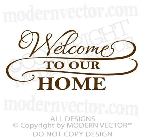 foyer quotes welcome to our home quote vinyl wall decal lettering