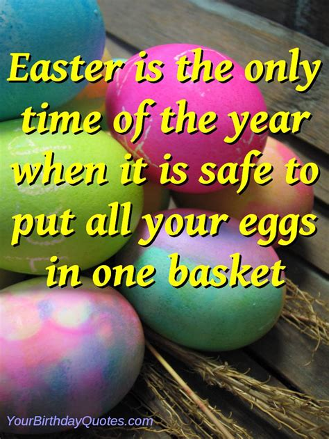 Easter Egg Quotes   easter quotes funny sayings eggs basket