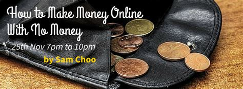 How To Make Money Without Money Online - how to make money without money registration singapore eventnook