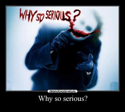 imagenes de joker why so serious why so serious desmotivaciones