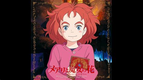 se filmer mary and the witch s flower mary and the witch s flower mary to majo no hana