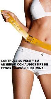 mensajes subliminales bajar de peso audios de programaci 243 n subliminal audios de programaci 243 n