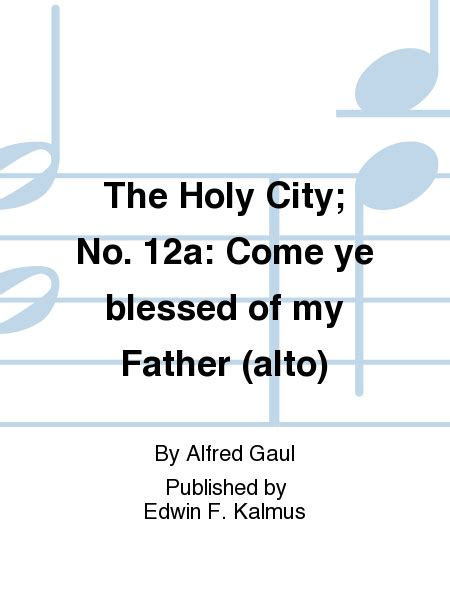 blessed no vocal sheet come ye blessed vocal