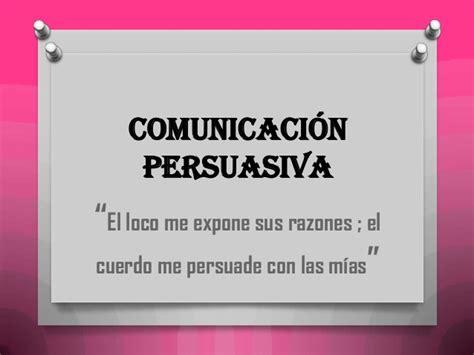 oraciones con persuasiva comunicacion persuasiva publicidad