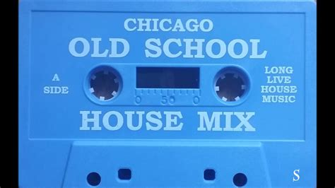old school house music playlist chicago old school house mix quot long live house music quot youtube