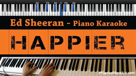 ed sheeran happier mp3 wapka ed sheeran happier piano karaoke sing along cover