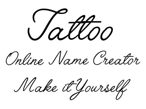 design your name tattoo make it yourself name creator