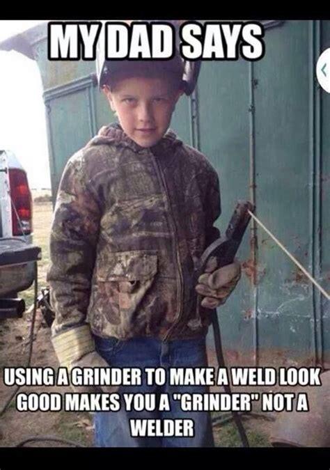 Funny Welder Memes - 24 best funny welding memes images on pinterest welding