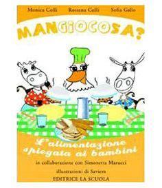 libro sull alimentazione libri sull alimentazione per bambini da 5 a 8 anni