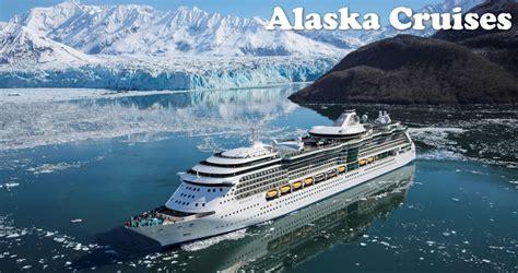 cruises to alaska alaska cruises from seattle cruises to alaska from