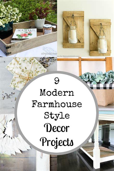 modern farmhouse style decorating 9 amazing modern farmhouse style diy decor projects the