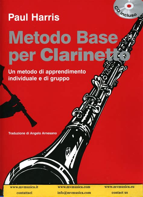 il clarinetto testo harris p metodo cd clarinetto testo italiano metodo base