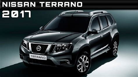 nissan terrano 2003 2017 nissan terrano review rendered price specs release