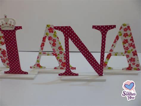 letras decoradas a letras mdf decoradas ateli 234 sonhos de ana elo7