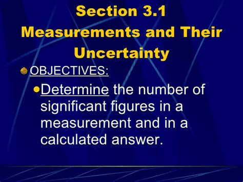 section 3 1 measurements and their uncertainty chemistry chp 3 scientific measurement powerpoint