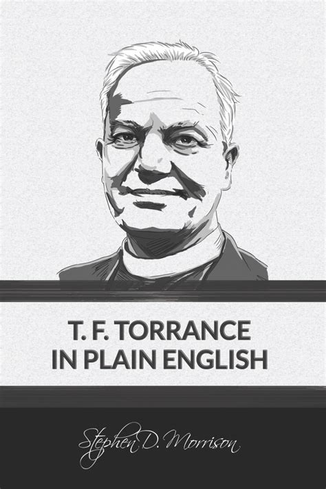 t f torrance in plain books t f torrance in plain epub stephen d