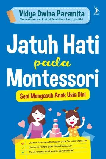 Buku Anak Cerdas Bahagia Dengan Pendidikan Positif jatuh hati pada montessori bukubukularis toko buku