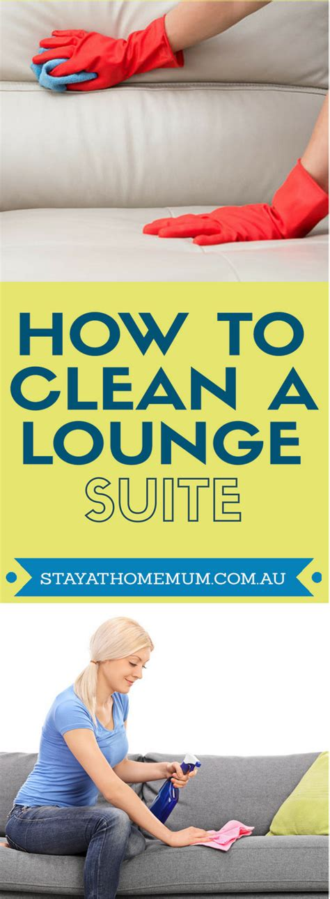 how to clean lounge upholstery how to clean a lounge suite stay at home mum