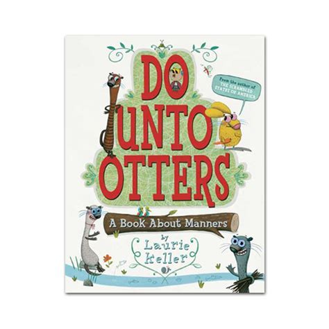 do unto otters a 0312581408 do unto otters a book about manners love the edit