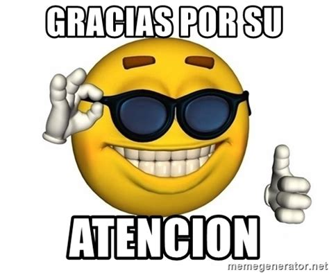 imagenes que digan gracias gracias por su atencion yellow smiley meme generator