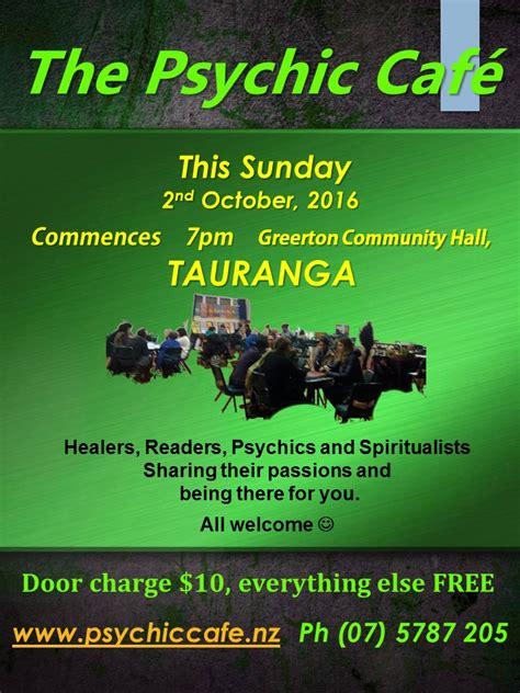 on 2nd october psychic cafe sunday 2nd october 2016 tauranga psychic cafe