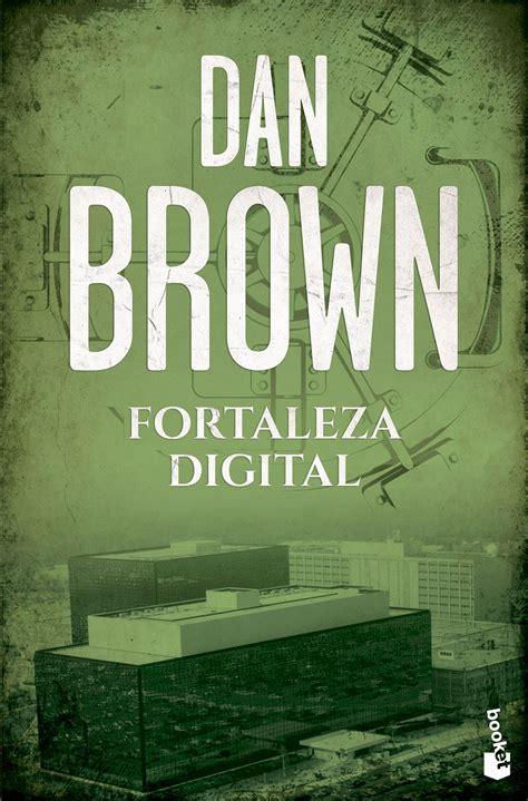 libro fortaleza digital fortaleza digital planeta de libros