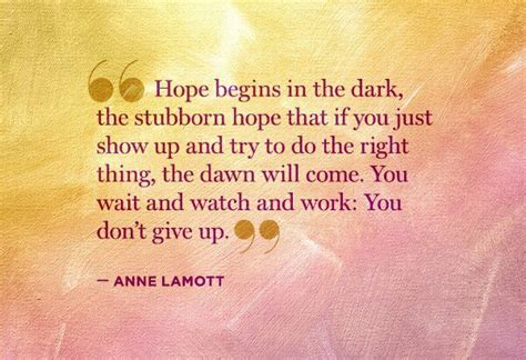 What You Do In The Will Come To Light by Begins In The The Stubborn That If You Just